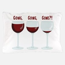 GOING, GOING, GONE?! Pillow Case