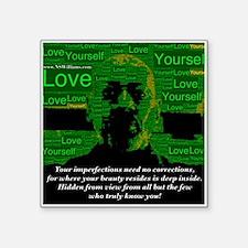 """Love Yourself Square Sticker 3"""" x 3"""""""