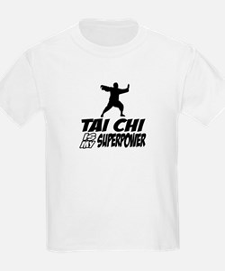 taichi is my superpower T-Shirt