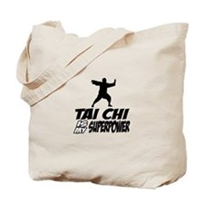taichi is my superpower Tote Bag