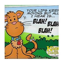 BLAH! BLAH! BLAH! Tile Coaster