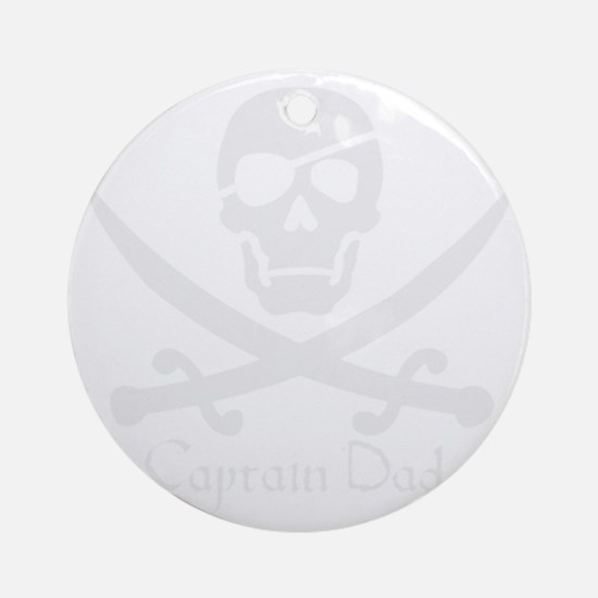 Captain Dad Jolly Roger Pirate Cros Round Ornament