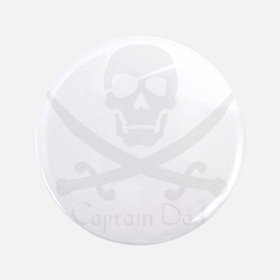 "Captain Dad Jolly Roger Pirate Crossbo 3.5"" Button"