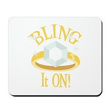 BLING It ON! Mousepad
