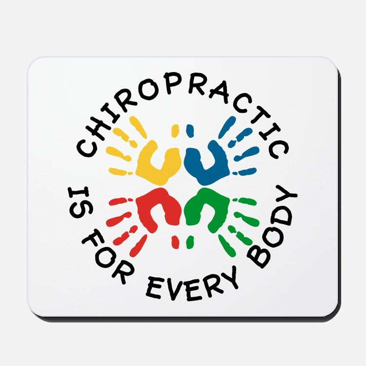 Chiro Is For Every Body Mousepad