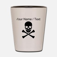 Custom Skull And Crossbones Shot Glass