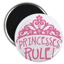 Princesses Rule Magnet