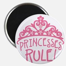 Princesses Rule Magnet