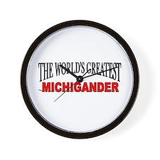 """The World's Greatest Michigander"" Wall Clock"