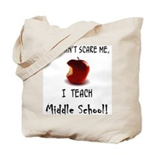 no scare middle school teacher Tote Bag
