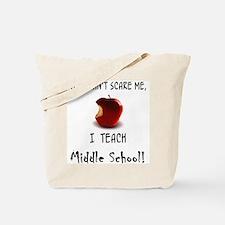 no scare middle school teacher Tote Bag