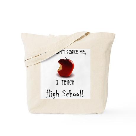 No scare high school teacher Tote Bag