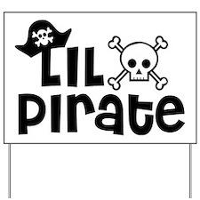 Lil Pirate Yard Sign