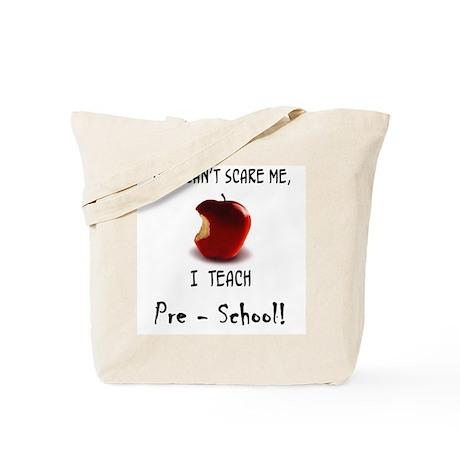 no scare pre-school teacher Tote Bag