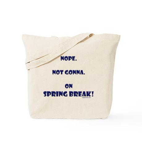 On spring break Tote Bag