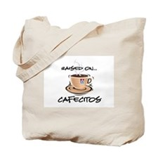 Raised on Cafecito Tote Bag