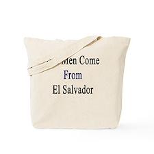 Hot Men Come From El Salvador  Tote Bag