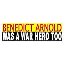 Benedict Arnold, War Hero Bumper Bumper Sticker