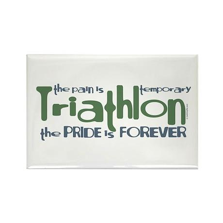 Triathlon - The Pride is Forever Rectangle Magnet
