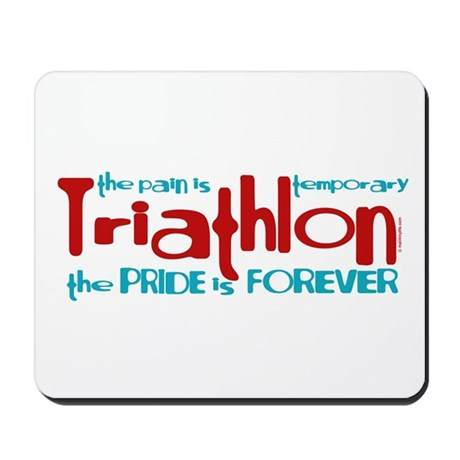Triathlon - The Pride is Forever Mousepad
