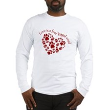 Love Is A 4 Legged Word Long Sleeve T-Shirt