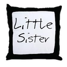 Little Sister (Black Text) Throw Pillow