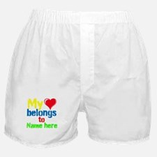 Personalizable,My Heart Belongs To Boxer Shorts