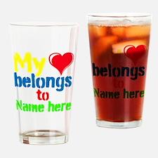 Personalizable,My Heart Belongs To Drinking Glass