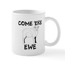 come here ewe Mugs