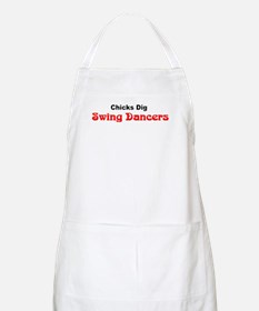 """Chicks Dig Swing Dancers"" BBQ Apron"