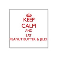 Keep calm and eat Peanut Butter & Jelly Sticker