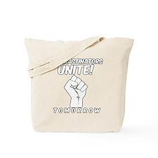 Procrastinators Unite Tomorrow Funny Tote Bag