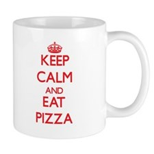 Keep calm and eat Pizza Mugs