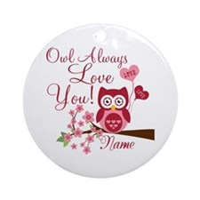 Owl Always Love You Ornament (Round)