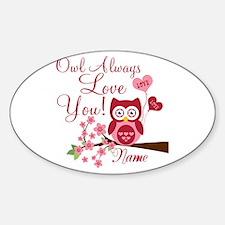 Owl Always Love You Sticker (Oval)