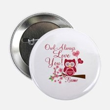 """Owl Always Love You 2.25"""" Button (10 pack)"""