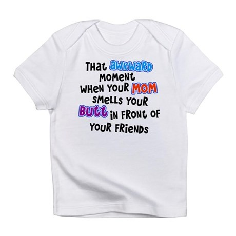 Awkward Moment Infant T-Shirt