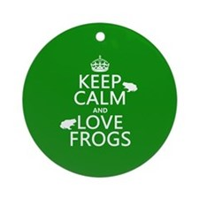 Keep Calm and Love Frogs Ornament (Round)