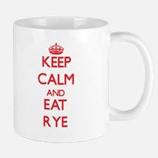 Keep calm and eat Rye Mugs