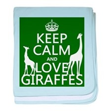 Keep Calm and Love Giraffes baby blanket