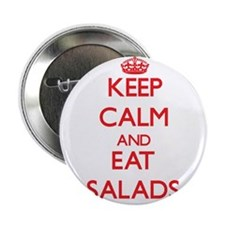 "Keep calm and eat Salads 2.25"" Button"
