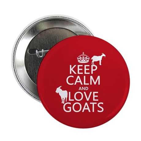 """Keep Calm and Love Goats 2.25"""" Button (10 pack)"""