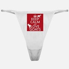 Keep Calm and Love Goats Classic Thong