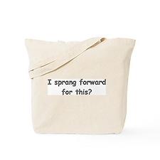 Sprang Forward Tote Bag
