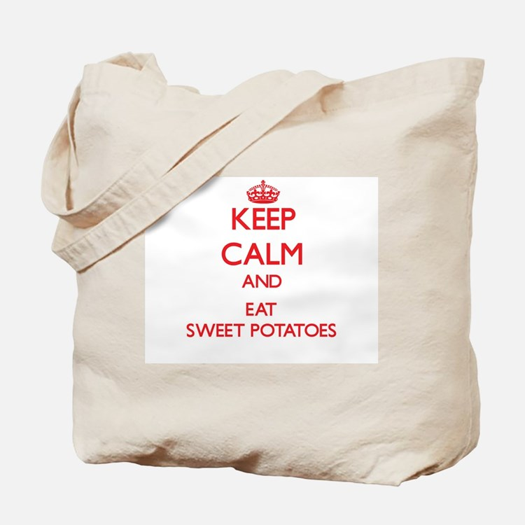 Keep calm and eat Sweet Potatoes Tote Bag