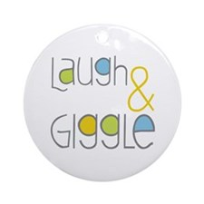 Laugh and Giggle Ornament (Round)