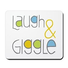 Laugh and Giggle Mousepad