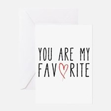You are my favorite with red heart Greeting Cards