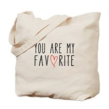 You are my favorite with red heart Tote Bag