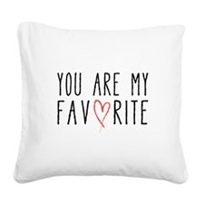 You are my favorite with red heart Square Canvas P